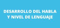 Desarrollo del habla y nivel de lenguaje (2)